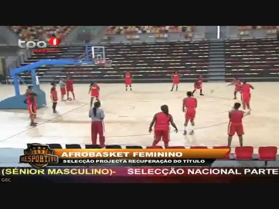 """Afrobasket Feminino """"Selecção treina com os sub-16 do 1º de Agosto"""""""