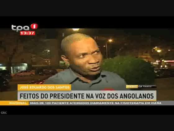 """José Eduardo Dos Santos """"Feitos do Presidente na voz dos angolanos"""""""